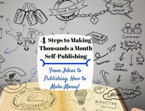 4 Easy Steps How to Publish an e-Book and Make Thousands a Month