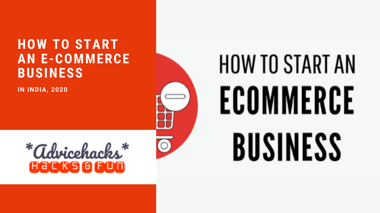How to Start an E-Commerce Business in India 2020